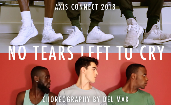 No Tears Left To Cry - Ariana Grande x Axis Connect 'Dancing Through The Lens'